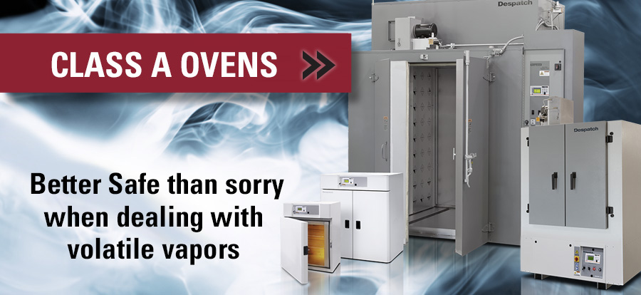 Despatch industrial Class A ovens for flammable solvents